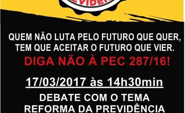 Compareça ao Debate sobre a Reforma da Previdência, dia 17/03, 14h:30min!